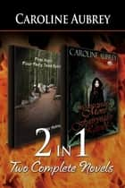 2-in-1: First Night: Four Fairy Tales Retold & Second Night - More Fairy Tales Retold ebook by Caroline Aubrey