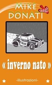 Inverno Nato ebook by Mike Donati