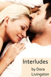 Interludes ebook by Dora Livingston
