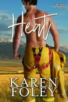 Heat ebook by Karen Foley