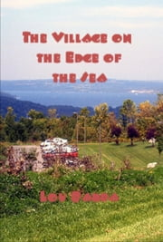 The Village on the Edge of the Sea ebook by Lou Barba