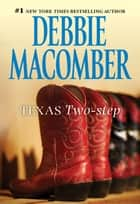 Texas Two-Step ebook by Debbie Macomber