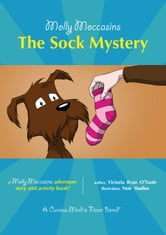 The Sock Mystery - Molly Moccasins ebook by Victoria Ryan O'Toole