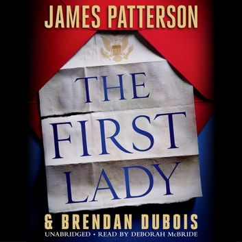 The First Lady audiobook by James Patterson