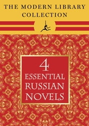 The Modern Library Collection Essential Russian Novels 4-Book Bundle ebook by Leo Tolstoy,Fyodor Dostoevsky