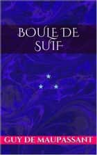 Boule de Suif ebook by Guy de Maupassant