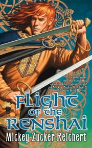 Flight of the Renshai ebook by Mickey Zucker Reichert