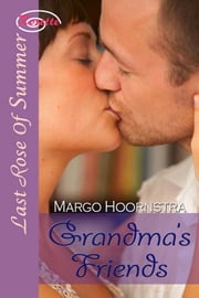Grandma's Friends ebook by Margo Hoornstra
