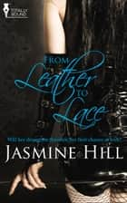 From Leather to Lace ebook by Jasmine Hill