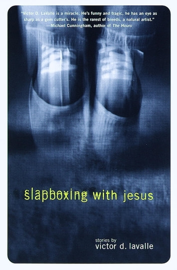 Slapboxing with Jesus ebook by Victor LaValle