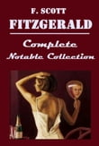 The Complete Anthologies Collection of F. Scott Fitzgerald (7+ in 1)