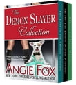 Accidental Demon Slayer Boxed Set Vol 2 (Books 4, 4.5, 5)