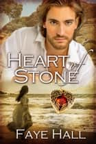 Heart of Stone ebook by Faye Hall