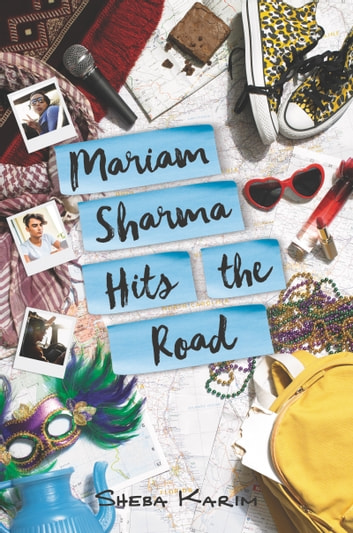 Mariam Sharma Hits the Road ebook by Sheba Karim