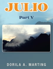 JULIO - Part V ebook by Dorila Marting