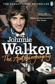 The Autobiography ebook by Johnnie Walker