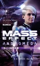 Mass Effect - Initiation ebook by Mac Walters, N.K. Jemisin