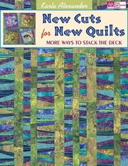 New Cuts for New Quilts - More Ways to Stack the Deck ebook by Karla Alexander