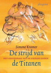 Strijd van de titanen ebook by Simone Kramer