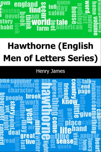 Hawthorne: (English Men of Letters Series) ebook by Henry James