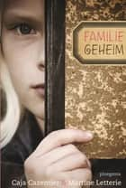 Familiegeheim ebook by Caja Cazemier