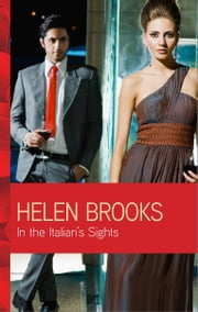 In the Italian's Sights ebook by Helen Brooks