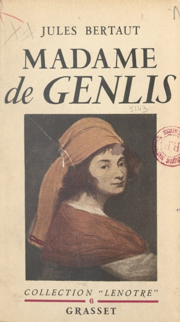 Madame de Genlis ebook by Jules Bertaut