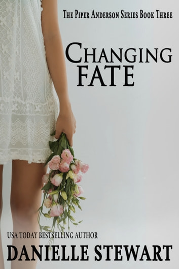 Changing Fate ebook by Danielle Stewart