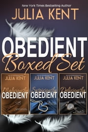 The Obedient Boxed Set ebook by Julia Kent