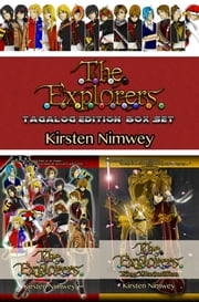The Explorers Series Box Set (Tagalog Edition) ebook by Kirsten Nimwey
