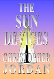 The Sun Devices ebook by Christopher Jordan