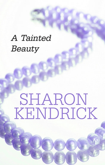 A Tainted Beauty 電子書 by Sharon Kendrick