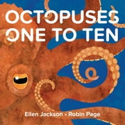 Octopuses One to Ten eBook by Ellen Jackson, Robin Page