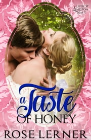 A Taste of Honey ebook by Rose Lerner