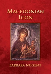 Macedonian Icon ebook by Barbara Nugent