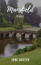 Mansfeld Park ebook by Jane Austen