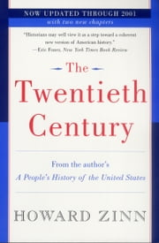 The Twentieth Century - A People's History ebook by Howard Zinn