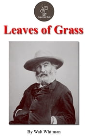 Leaves of grass by Walt Whitman (FREE Audiobook Included!) ebook by Walt Whitman