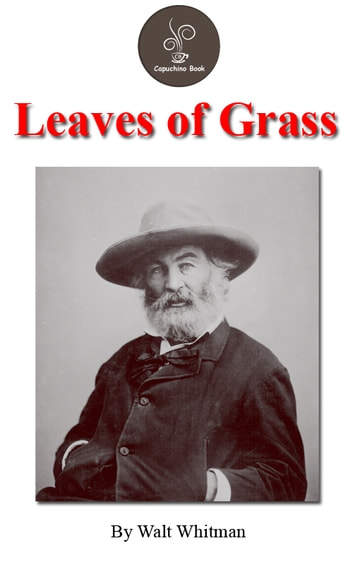 a review of walt whitmans leaves of grass
