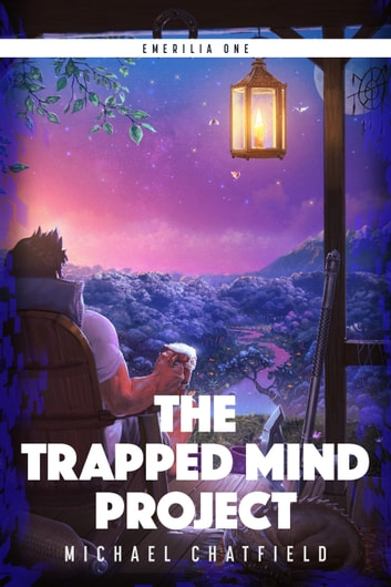The Trapped Mind Project ebook by Michael Chatfield