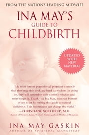 Ina May's Guide to Childbirth - Updated With New Material ebook by Ina May Gaskin