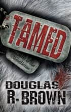 Tamed ebook by Douglas Brown