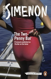 The Two-Penny Bar ebook by Georges Simenon,David Watson