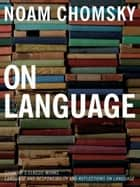 On Language ebook by Noam Chomsky,Mitsou Ronat