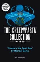 The Creepypasta Collection Presents ebook by MrCreepyPasta
