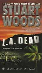 L.A. Dead ebook by Stuart Woods