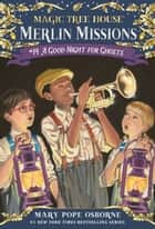 A Good Night for Ghosts ebook by Mary Pope Osborne, Sal Murdocca