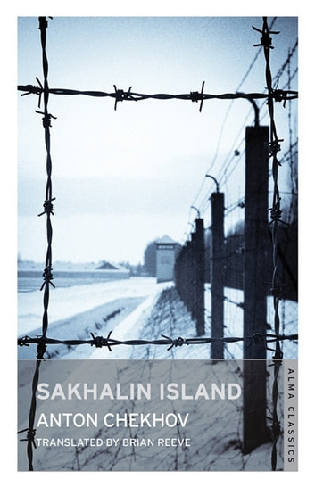 Sakhalin Island ebook by Anton Chekhov