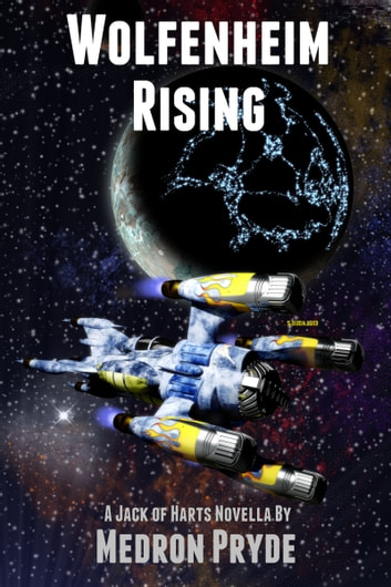 Wolfenheim Rising (Jack of Harts 5) ebook by Medron Pryde