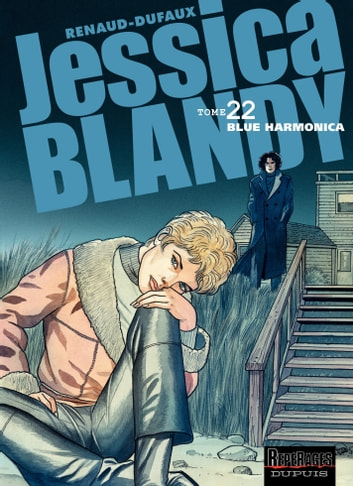 Jessica Blandy - Tome 22 - Blue Harmonica ebook by Jean Dufaux